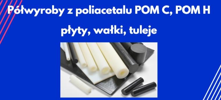 półfabrykaty z poliacetalu