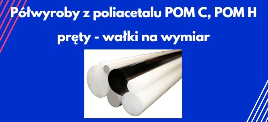 Wałki POM C