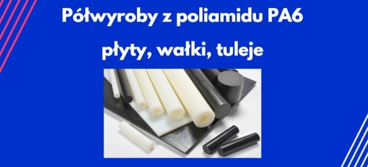 półfabrykaty z poliamidu