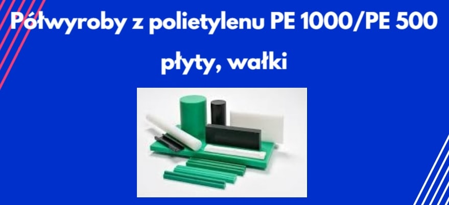 Polietylen PE 1000, 500, 300