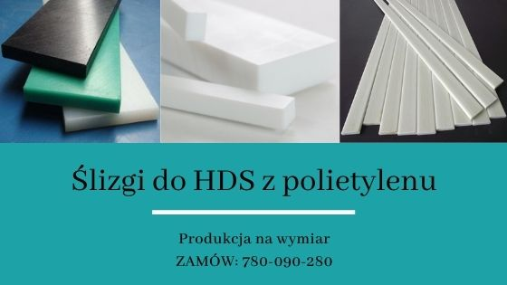 ślizgi do HDS z polietylenu